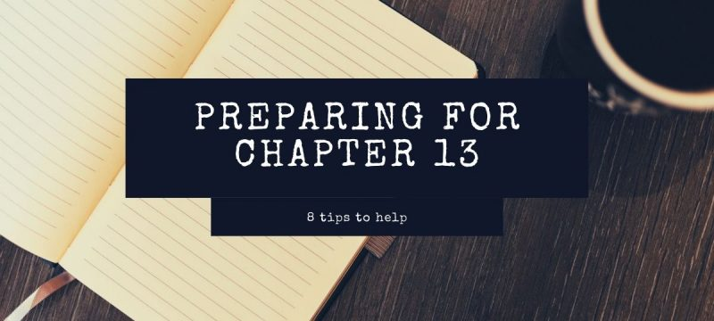 8 Tips That Will Help You Keep Going During a Chapter 13 Bankruptcy